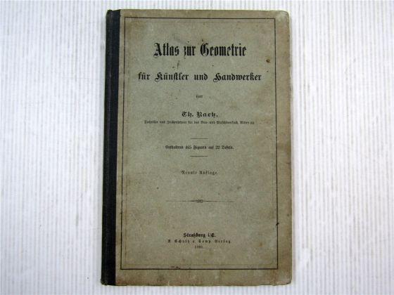 Atlas zur Geometrie für Künstler und Handwerker von 1883 Th. Raetz