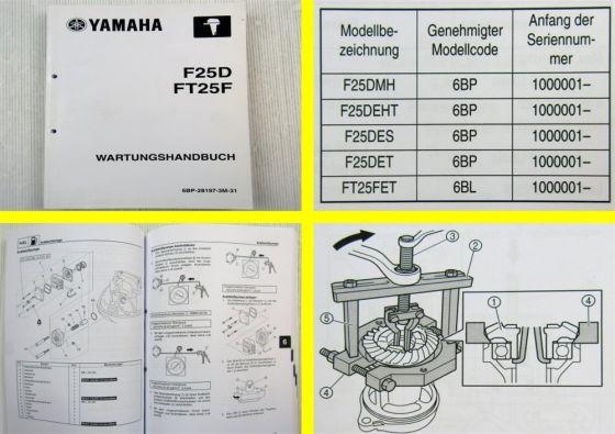 Yamaha F25 F25D FT25F Werkstatthandbuch Wartungshandbuch 2009