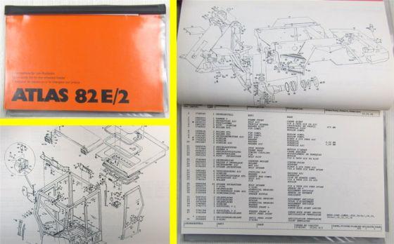 Atlas 82E/2 Radlader Ersatzteilliste Spare parts List Catalogue de pieces 1996