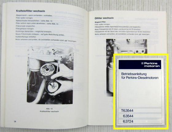 Perkins T 6.3544 6.3724 Betriebsanleitung Bedienung Ersatzteil-Bildkatalog 1986