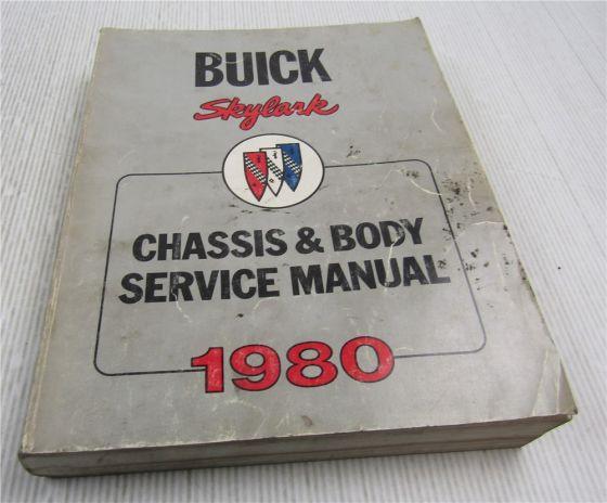 Service Manual 1980 Buick Skylark incl Sport Limited Chassis Body Repair Manual