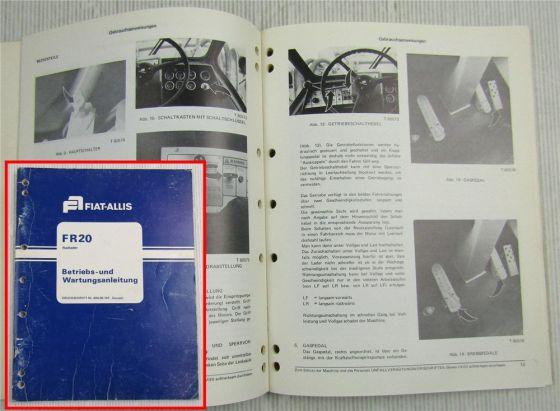 Fiat-Allis Fiatallis FR20 Radlader Betriebsanleitung Wartung Bedienung 1980
