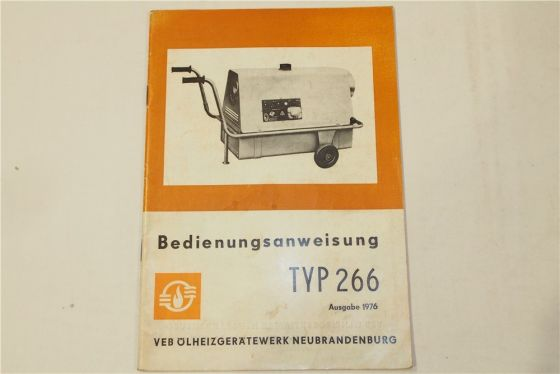 VEB Ölheizgerätewerk Neubrandenburg Typ 266 Bedienungsanleitung Betrieb Wartung
