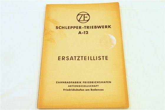 ZF A-12 Getriebe Ersatzteilliste Ersatzteilkatalog und Montageanweisungen