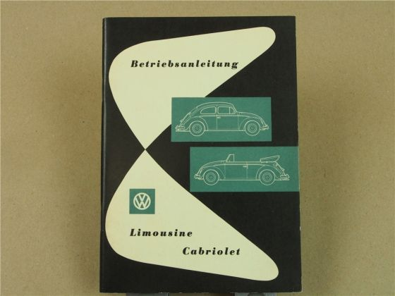 Betriebsanleitung VW Käfer Limousine Cabriolet Bedienungsanleitung 1960