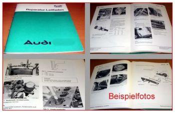 Audi 100 C2 Werkstatthandbuch Fahrwerk ab 1976