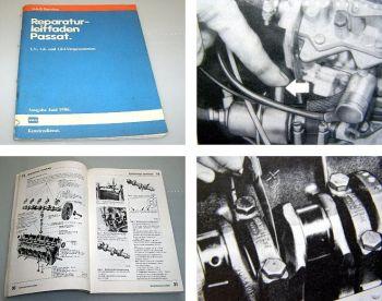 VW Passat B2 32B 1,3 1,6 1,8 Vergasermotor Reparaturleitfaden 1980 - 1986