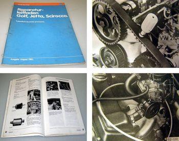 VW Golf I Scirocco 1+2 Instandhaltung genau genommen Werkstatthandbuch 1981