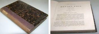 Histoire De la Revolution Francaise Tome IV, 1846 M. A. Thiers