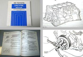 Toyota Avensis AZT 251 Werkstatthandbuch Motor 2AZ-FSE 2003