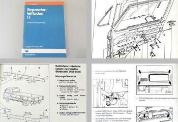 Reparaturleitfaden VW LT 1 ab 1975 - 1987 Karosserie Montagearbeiten
