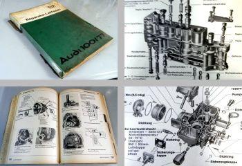 Reparaturleitfaden Audi 100 C2 Werkstatthandbuch ab 8/1976 1977