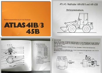 Betriebsanleitung Atlas 41B/3, 45B Radlader Bedienung Wartung