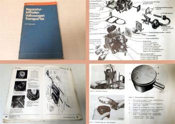 Reparaturleifaden VW T3 Transporter Werkstatthandbuch 1,6 l-Vergasermotor CT CZ