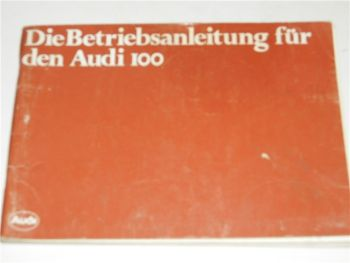 Betriebsanleitung Audi 100 Bedienung Wartung 1979