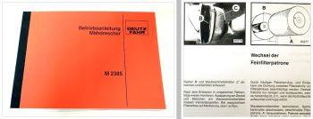 Bedienung Deutz M 2385 Mähdrescher Betriebsanleitung Schaltplan Schmierplan 1982