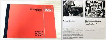 Deutz D6807C D7207C D7807C Betriebsanleitung Bedienung Wartung Schaltplan 1981
