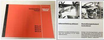Deutz DX 3.10V 3.30V 3.50 3.70V Betriebsanleitung 1987