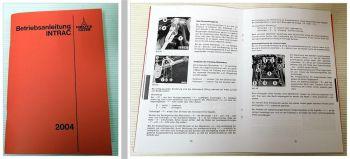 Deutz Intrac 2004 Betriebsanleitung Bedienung Wartung Schmierplan Schaltplan