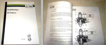 Deutz DX 3.70 bis 8.30, Intrac Traktoren Druckluftanlagen Schulunghandbuch