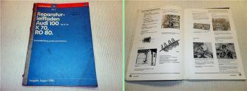Audi 100 bis 1976 + NSU Ro80 VW K70 Instandhaltung Wartung Inspektion 1981