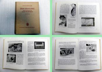 Der Säugling seine Entwicklung Pflege und Ernährung Otto Köhler 1954