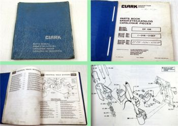 Clark EP138 Gabelstapler Ersatzteilkatalog Parts list Ersatzteilliste 1970/80er