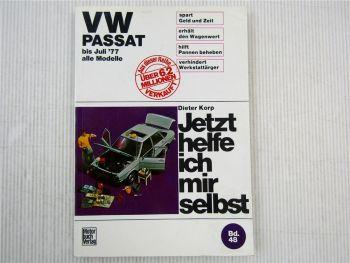 VW Passat B1 bis 1977 alle Modelle Jetzt helfe ich mir selbst Reparaturanleitung