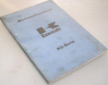 Reparaturanleitung Kawasaki KS 125 Serie Werkstatthandbuch