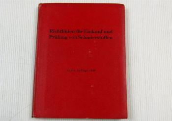 Richtlinien für Einkauf und Prüfung von Schmierstoffen 1939