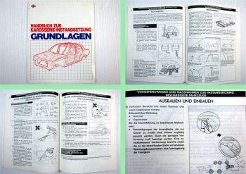 Werkstatthandbuch Nissan Karosserie Instandsetzung Grundlagen Handbuch 1984