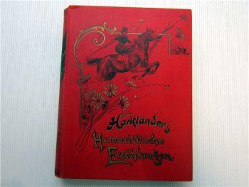 Hackländers Humoristische Erzählungen ca. 1900