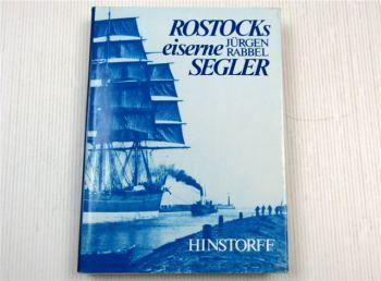 Rostocks eiserne Segler von Jürgen Rabbel 1986 Komposit- und Eisenschiffbau