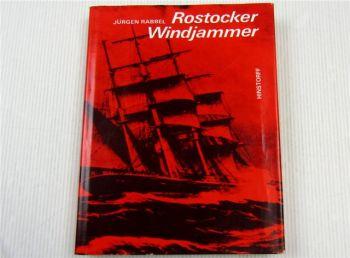 Rostocker Windjammer von Jürgen Rabbel Geschichte der Rostocker Segelschiffahrt