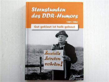 Sternstunden des DDR Humors 1981 - 1982 Gut geklaut ist halb gebaut Geburtstag