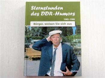 Sternstunden des DDR Humors 1985 - 1986 Bürger, weisen Sie sich aus Geburtstag