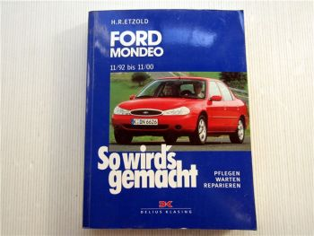 Ford Mondeo Reparaturanleitung 1992 - 2000 Etzold So wirds gemacht Band 91