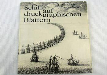 Schiffe auf druckgraphischen Blättern von L. Eich / J. Wend Hinstorff Verlag