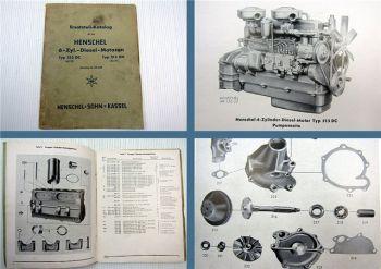 Henschel 513 DC + 513 DH  Dieselmotor 6 Zylinder Ersatzteilliste 1952