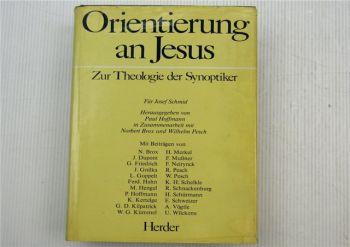 Orientierung an Jesus - Zur Theologie der Synopiker von P. Hoffmann