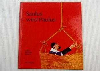 Saulus wird Paulus Bibel-Bilder-Buch Kinderbuch von Cocagnac Patmos Verlag 1964