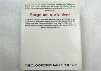 Theologisches Jahrbuch 1983 Sorge um die Einheit St. Benno Verlag