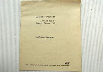 MAW Typ 7079 Heißdampfkühler Betriebsvorschrift MAN 50 705.20 Ausgabe 1985