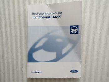Ford Focus C-Max Betriebsanleitung Bedienungsanleitung 2/2004 Bordbuch