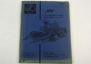 Claas SFB Matador Mähdrescher Betriebsanleitung Bedienung Ersatzteilliste 1963