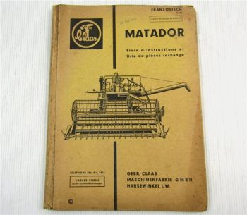 Claas Matador moissonneur Livre d instructions + liste de pieces rechange 1962