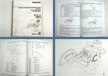 Wacker BTS 13 FBTS Trennschneidemaschine Bedienung & Ersatzteile 01/1995
