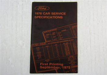 Ford 1976 Car Service Specifications US Personenwagen Spezifische Daten 09/1975