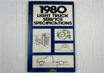 Ford 1980 Light Truck Service Specifications Bronco Econoline F-Series 09/1979