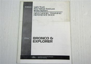 Ford 1993 Bronco Explorer Four-Wheel Anti-Lock Brake System New Model Training